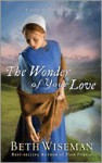 The Wonder of Your Love (A Land of Canaan Series #2) - Beth Wiseman