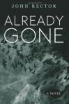 Already Gone - John Rector