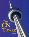 The CN Tower - Meg Greene