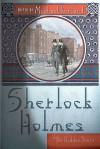 Sherlock Holmes: The Hidden Years - Michael Kurland