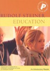Education: An Introductory Reader - Rudolf Steiner