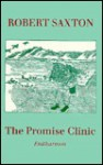 The Promise Clinic - Robert Saxton