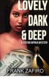 Lovely, Dark, and Deep: A Stefan Kopriva Mystery - Frank Zafiro