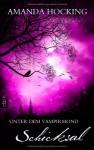 Schicksal (Unter dem Vampirmond, #4) - Amanda Hocking