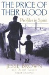The Price of Their Blood: Profiles in Spirit - James Brown