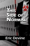 This Side Of Normal (Volume 1) - Eric Devine