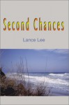 Second Chances - Lance Lee