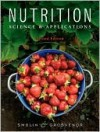 Nutrition: Science and Applications - Mary B. Grosvenor, Lori A. Smolin