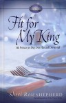 Fit for My King: His Princess 30-Day Diet Plan and Devotional - Sheri Shepherd