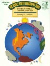 The Whole Earth Geography Book - Anthony D. Fredericks