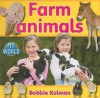 Farm Animals - Bobbie Kalman