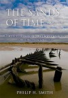 The Sands Of Time: An Introduction To The Sand Dunes Of The Sefton Coast - Philip Smith
