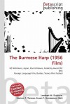 The Burmese Harp (1956 Film) - Lambert M. Surhone, VDM Publishing, Susan F. Marseken
