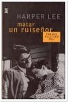 Matar a un ruiseñor - Harper Lee Lee