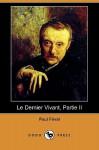 Le Dernier Vivant, Partie II (Dodo Press) - Paul Féval