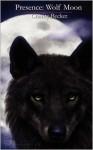 Presence: Wolf Moon - Charity Becker