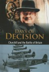 Churchill and the Battle of Britain: Days of Decision - Nicola Barber