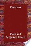 Phaedrus - Plato, Benjamin Jowett