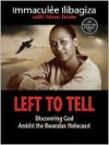 Left to Tell - Immaculee Ilibagiza, Steve Erwin