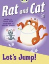 Rat and Cat in Let's Jump! (Red C) - Jeanne Willis