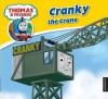 Cranky the Crane - Wilbert Awdry, Robin Davies, Jerry Smith