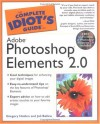 Complete Idiot's Guide to Adobe Photoshop Elements 2.0 - Greg Holden, Joli Ballew