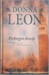 Verborgen Bewijs (Commissario Brunetti #13) - Donna Leon, Els Franci-Ekeler