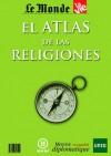 El Atlas de las Religiones - Le Monde diplomatique