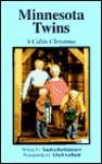 Minnesota Twins: A Cabin Christmas - Sandra Bartholomew