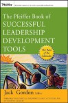 The Pfeiffer Book of Successful Leadership Development Tools - Jack Gordon