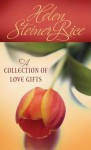 A Collection of Love Gifts - Helen Steiner Rice