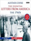 The Essential Letters from America: The 1960s (MP3 Book) - Alistair Cooke