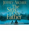 The Sins of the Father (Audio Cd) - Alex Jennings, Emilia Fox, Jeffrey Archer