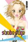 Strobe Edge, Band 1 - Io Sakisaka