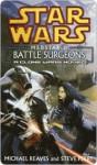 Battle Surgeons - Michael Reaves