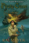 Pirate Curse - Kai Meyer