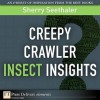 Creepy Crawler Insect Insights - Sherry Seethaler