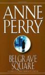 Belgrave Square - Anne Perry