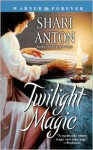 Twilight Magic - Shari Anton