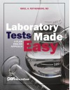 Laboratory Tests Made Easy - Mikel A. Rothenberg
