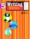 Writing Skills: Grade 5 (Flash Kids Harcourt Family Learning) - Flash Kids Editors