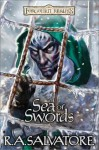 Sea of Swords (Forgotten Realms: Paths of Darkness, #4; Legend of Drizzt, #13) - R.A. Salvatore