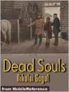 Dead Souls - Nikolai Gogol, C.J. Hogarth