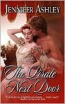 The Pirate Next Door (Pirate, #1) - Jennifer Ashley