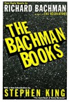 The Bachman Books: Four Novels - Stephen King