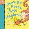 Don't Be Pesky, Little Monkey! - Ronne Randall, Caroline Jayne Church