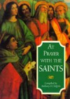 At Prayer with the Saints - Anthony F. Chiffolo