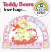 Teddy Bear's Love and Hugs - Jill Wolf