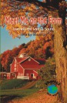 Meet Me On The Farm: Learning The Long E Sound - Shelby Braidich, Greg Roza