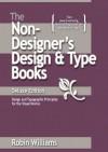 The Non-Designer's Design & Type Books, Deluxe Edition - Robin P. Williams